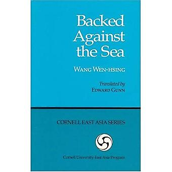 Backed Against the Sea (Ceas) (Cornell East Asia Series)