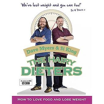 The Hairy Dieters by Dave Myers & Si King &  Hairy Bikers