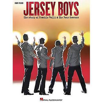 Jersey Boys die Geschichte von Frankie Valli die vier Jahreszeiten