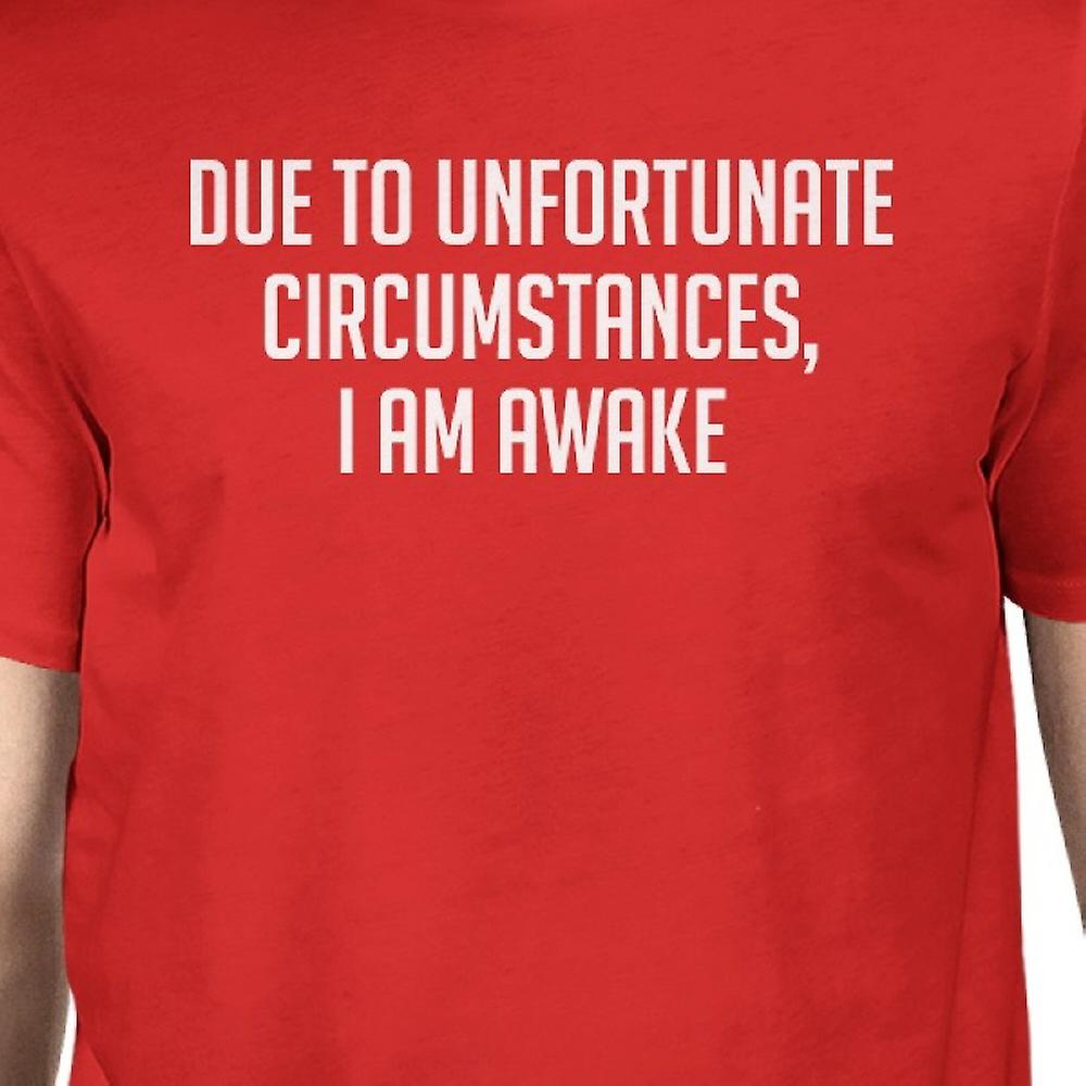 a8c8cf69e5029c Unglückliche Umstände Mann rote T-shirts lustige typografischen T-Shirt