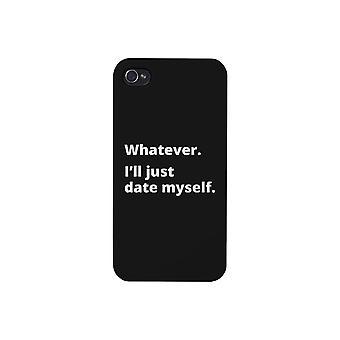 Date Myself Phone Case