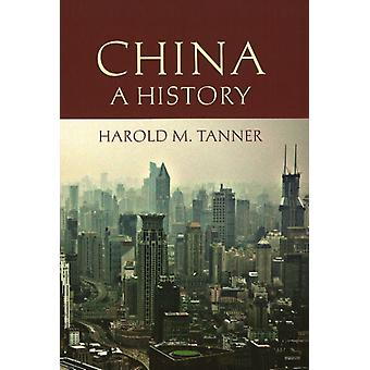 China: A History of One of the World's Oldest Civilizations (Paperback) by Tanner Harold M.