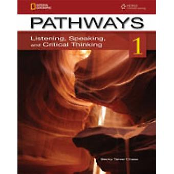 Pathways 1: Listening Speaking and Critical Thinking: Student Book (Paperback) by Chase Rebecca