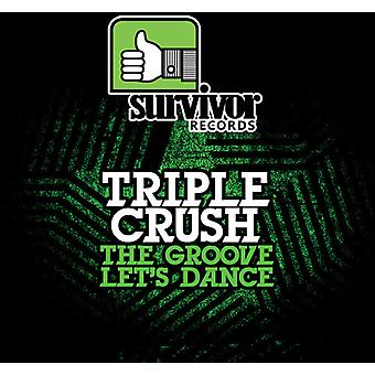 Crush triple - importation USA Groove/Let's Dance [CD]