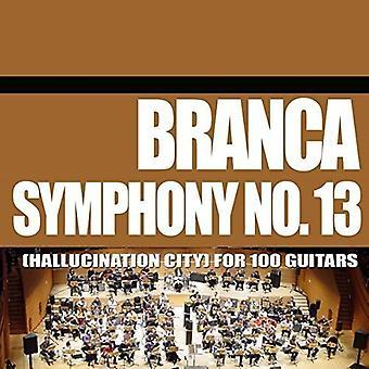 Glenn Branca - Branca Glenn-symfoni No. 13 (Halluci [CD] USA import