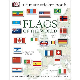 Flags of the World Ultimate Sticker Book (Dk Sticker Books) (Paperback) by Dk