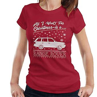 All I Want For Christmas Is A Range Rover Women's T-Shirt