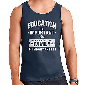 Education Is Important But Defending My Family Is Importantest Men's Vest