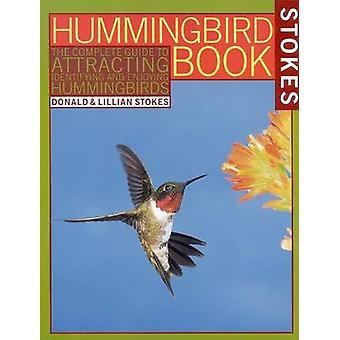 Le livre de colibri - The Complete Guide pour attirer - identification
