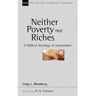 Ubóstwa, ani bogactwa - teologii biblijnej mienia przez Craig