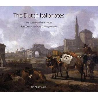 The Dutch Italianates - 17th Century Masterpieces from Dulwich Picture