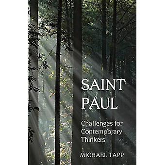 Saint Paul - Herausforderungen für zeitgenössische Denker von Michael Tapp - 97