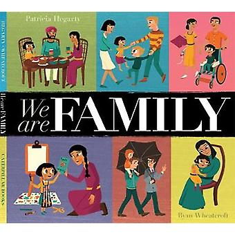 We Are Family by Patricia Hegarty - 9781848576438 Book