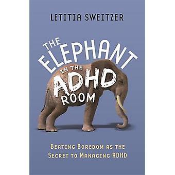 O tédio de bater como o segredo para gerenciamento de TDAH - o elefante em t