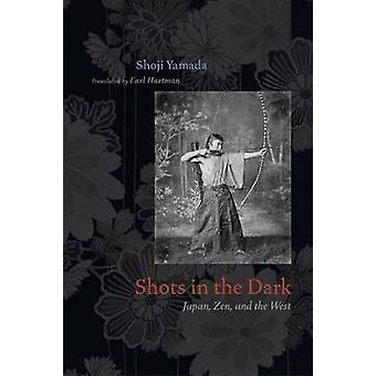 Shots in the Dark - Japan - Zen - and the West by Shoji Yamada - Earl