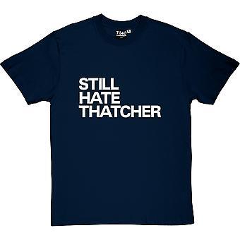 Ainda odeio t-shirt Thatcher masculina