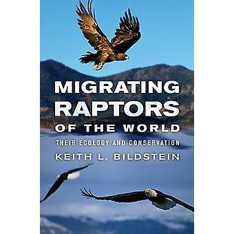 Migrieren von Greifvögel der Welt - ihre Ökologie und Erhaltung von Kei
