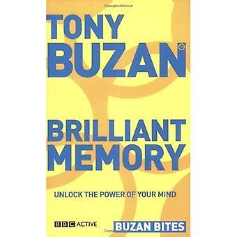 Brilliant Memory: Unlock the Power of Your Mind (Buzan Bites)
