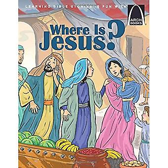 Where Is Jesus? - Arch Books