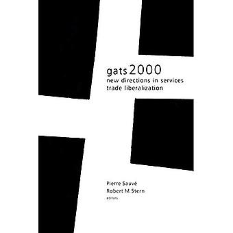 Gats 2000: New Directions in Services Trade Liberalization