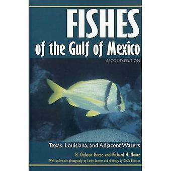 Fishes of the Gulf of Mexico: Texas, Louisiana, and Adjacent Waters, Second Edition
