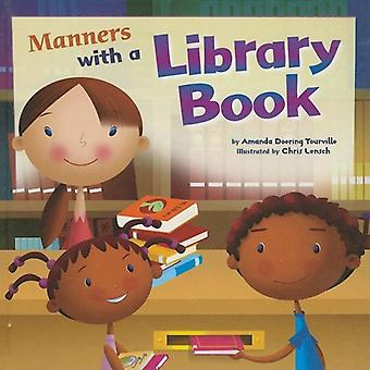 Manners with a Library Book (Way to Be!: Manners)