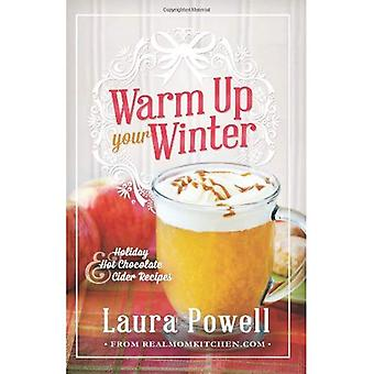 Warm Up Your Winter