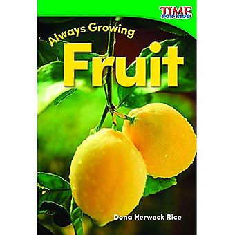 Always Growing: Fruit (Foundations) (Time for Kids Nonfiction Readers)