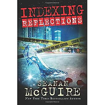 Indexing: Reflections (Indexing Series)