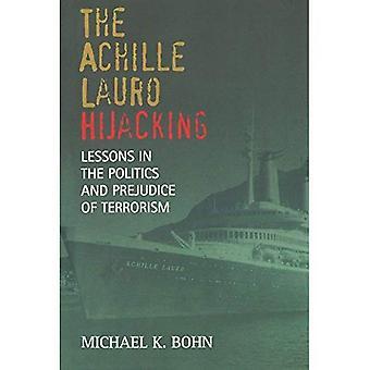 Die Achille Lauro Hijacking: Unterricht in Politik und Vorurteile des Terrorismus