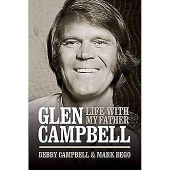 Vie avec mon père Glen Campbell