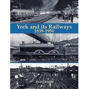 York och dess järnvägar - 1839-1950