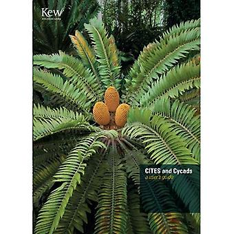 CITES and Cycads: A User's Guide