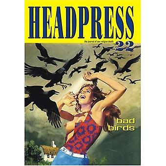 Headpress: The Journal of Sex, Religion, Death: Bad Birds