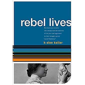 Helen Keller: Rebel Lives