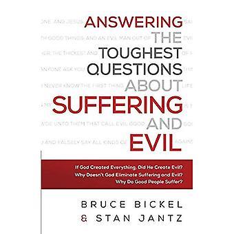 Répondant aux Questions les plus difficiles sur la souffrance et le mal