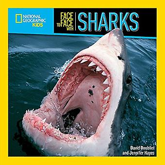 Face to Face with Sharks (Face to Face) (Face to Face)