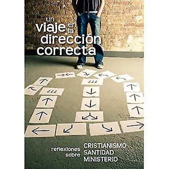 Un Viaje nl La Dirección Correcta (Spaans: een reis in de goede richting)