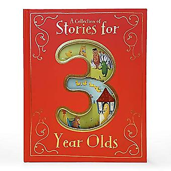 A Collection of Stories for 3 Year Olds