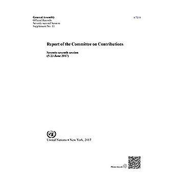 Verslag van de Commissie bijdragen: zeventig-zevende sessie (5-23 juni 2017) (officiële records)