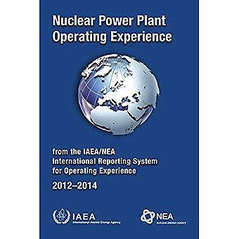 Nuclear Power Plant Operating Experience 2012-2014 from the IAEA/NEA� International Reporting System for Operating Experience