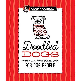 Doodled Dogs: Dozens of clever doodling exercises &� ideas for dog people (Doodling for...)