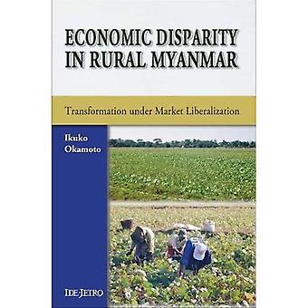Economic Disparity in Rural Myanmar: Transformation Under Market Liberalization