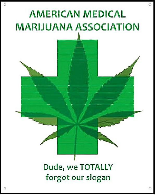 American Medical Marijuana Association funny metal sign    (ga)