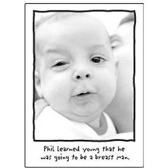 Phil learned young that he...funny fridge magnet