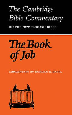 The Book of Job by Habel & N. C.