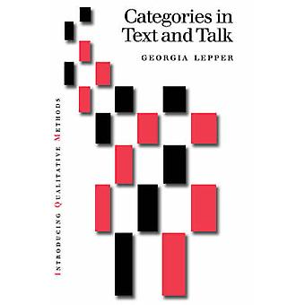 Categories in Text and Talk A Practical Introduction to Categorization Analysis by Lepper & Georgia