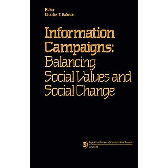 Information Campaigns Balancing Social Values and Social Change by Salmon & Charles T.