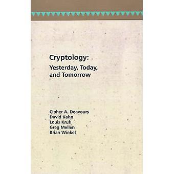 Cryptology igår idag och imorgon av Deavours & Cipher A.