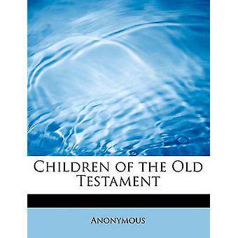 Barn i gamla testamentet av anonym